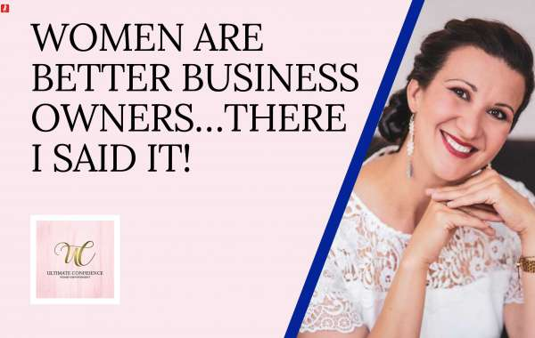 Women Are Better Business Owners ... There I Said It