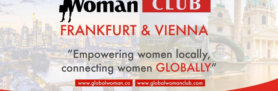GLOBAL WOMAN CLUB VIENNA: BUSINESS NETWORKING MEETING – May