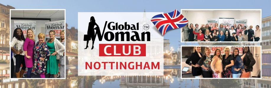 GLOBAL WOMAN CLUB NOTTINGHAM: BUSINESS NETWORKING MEETING – May