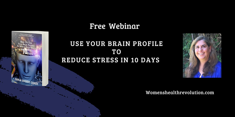 How To Use Your Brain Profile To Reduce Stress & Improve Immunity