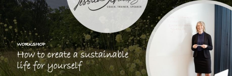 How to create a sustainable life for yourself