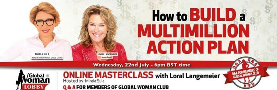 Global Woman Lobby Free Online Training - How to Create a Multimillion Mindset