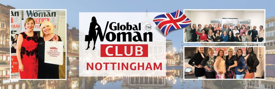 GLOBAL WOMAN CLUB Nottingham  : BUSINESS NETWORKING MEETING - August