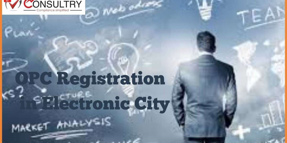 One Person Company (OPC) Process of Registration in Electronic City