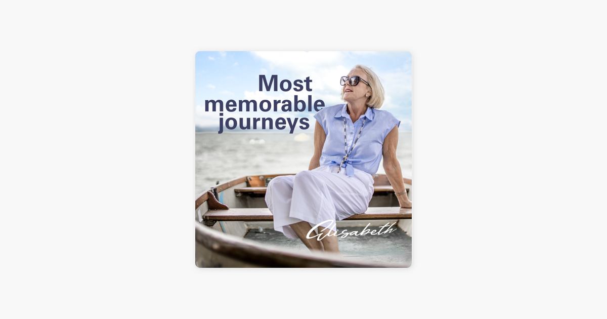 Most memorable journeys: Baria Alamuddin on Apple Podcasts