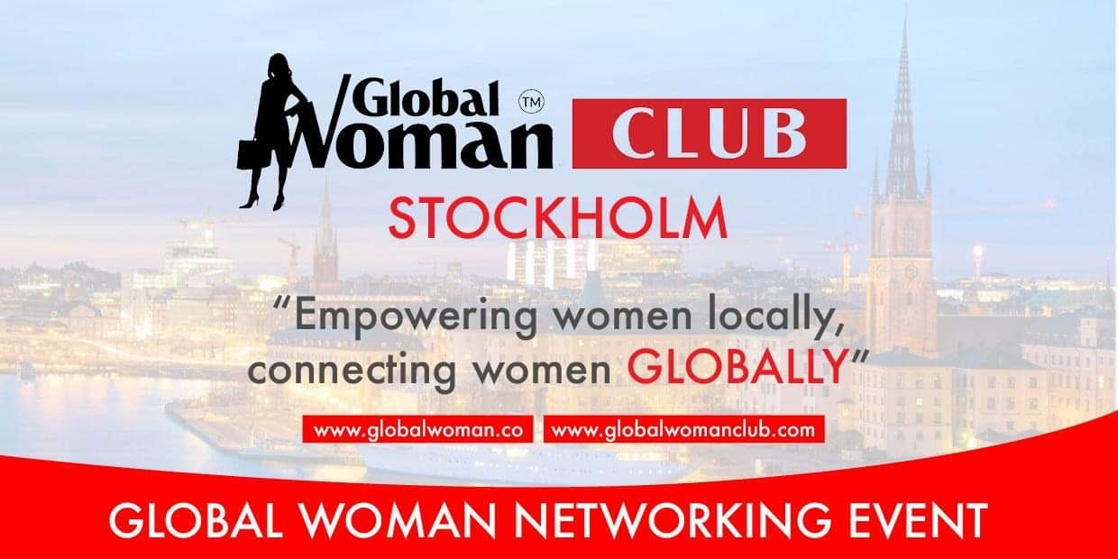 GLOBAL WOMAN CLUB STOCKHOLM : BUSINESS NETWORKING MEETING - FEBRUARY