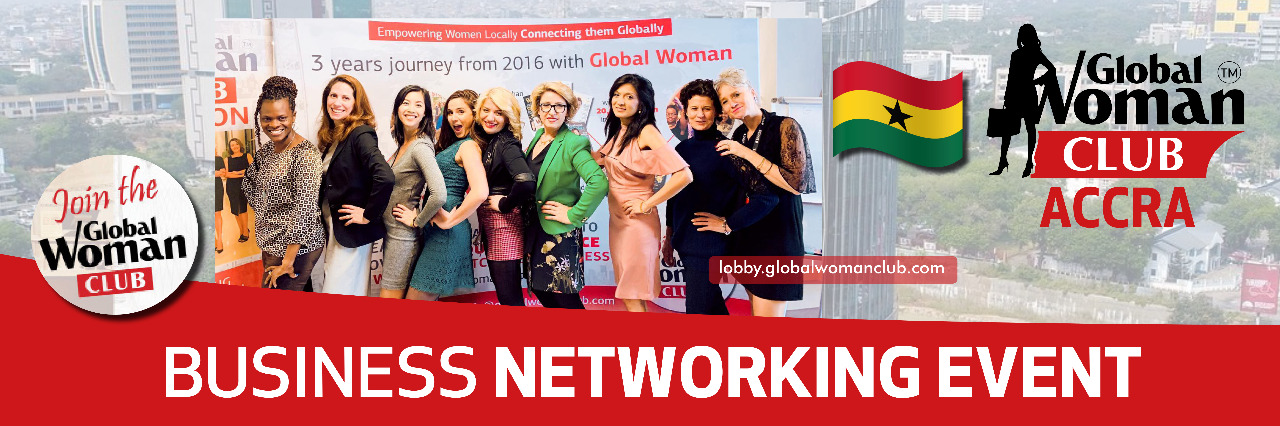 GLOBAL WOMAN CLUB Accra: BUSINESS NETWORKING MEETING - March