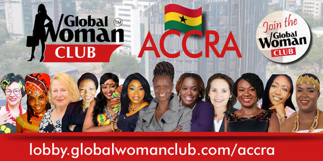 GLOBAL WOMAN CLUB Accra: BUSINESS NETWORKING MEETING - October (4pm Accra time/ 5pm Uk time)
