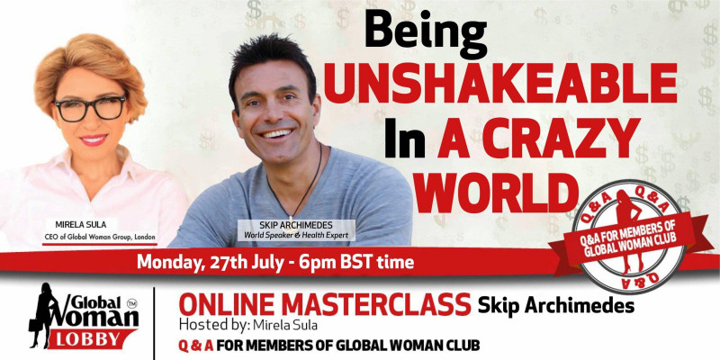 Global Woman Lobby Free Online Training... Being UNSHAKEABLE In A Crazy World