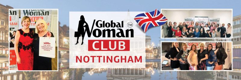 GLOBAL WOMAN CLUB NOTTINGHAM : BUSINESS NETWORKING MEETING - NOVEMBER